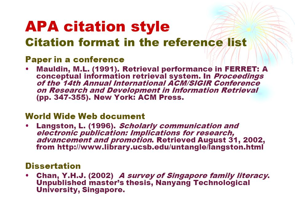 APA citation style Citation format in the reference list Paper in a conference Mauldin, M.L.