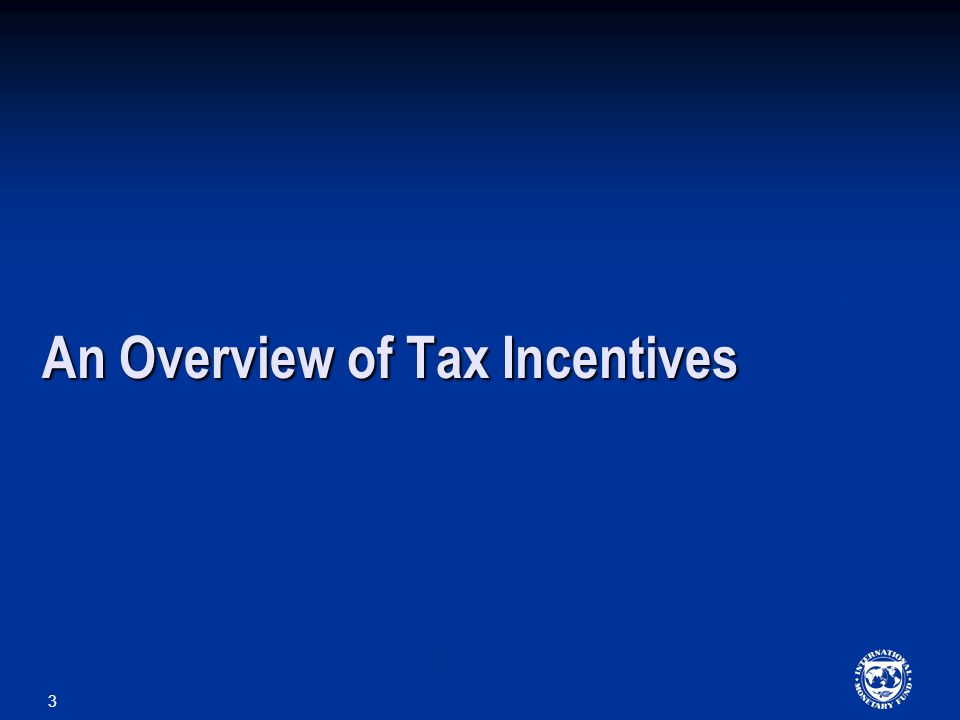 3 An Overview of Tax Incentives