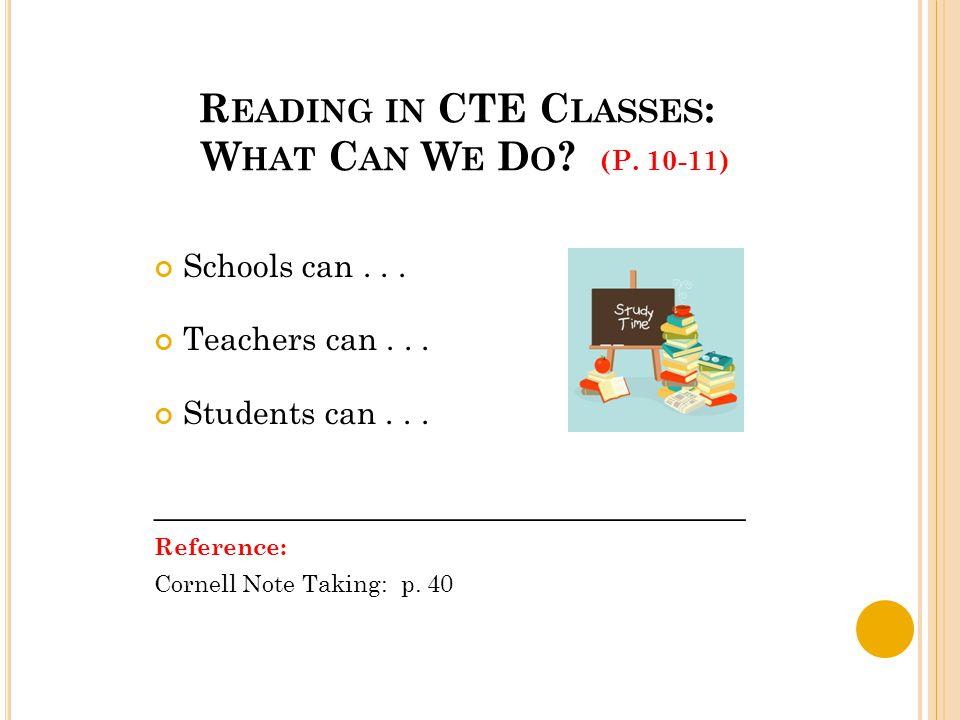 R EADING IN CTE C LASSES : W HAT C AN W E D O . (P.