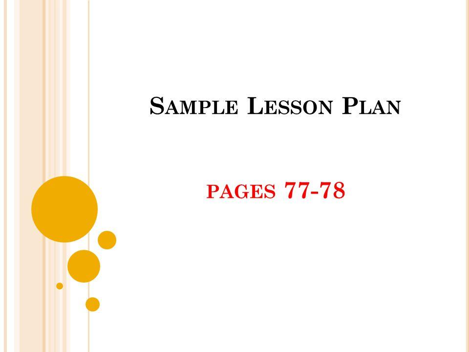 S AMPLE L ESSON P LAN PAGES 77-78