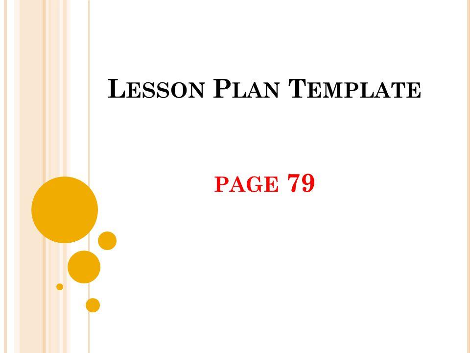 L ESSON P LAN T EMPLATE PAGE 79