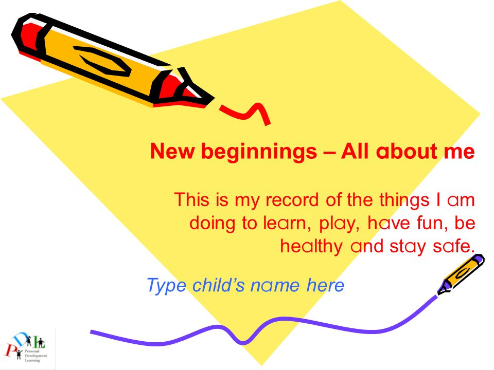 Hints for adult helpers ●You are able to input information onto each slide for an individual child.