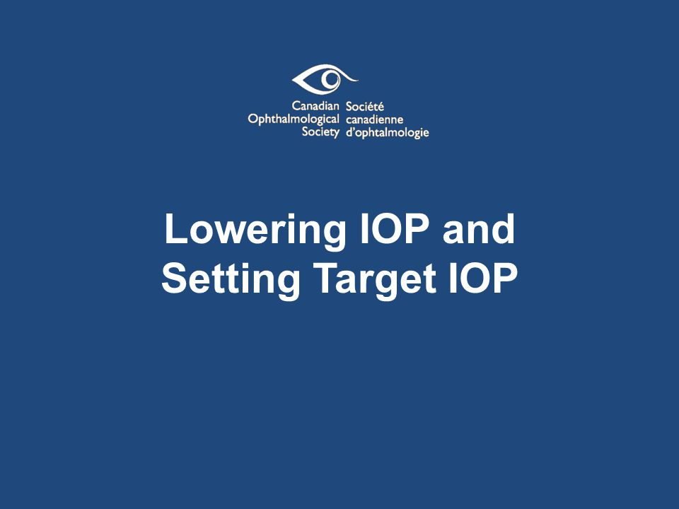 Lowering IOP and Setting Target IOP
