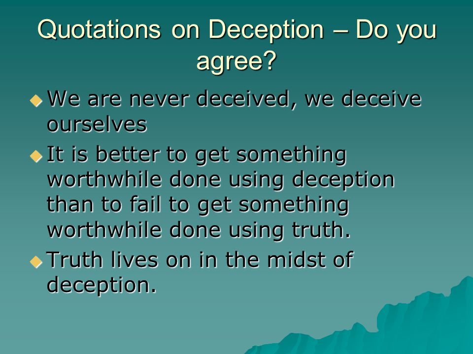 Quotations on Deception – Do you agree.