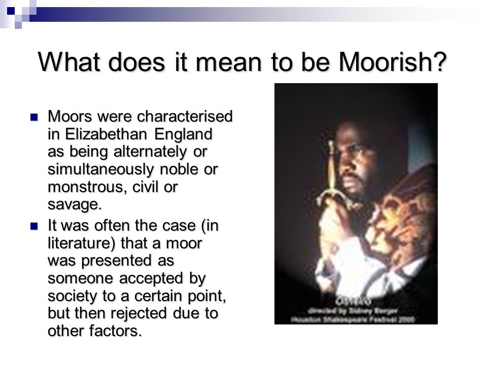 What does it mean to be Moorish.