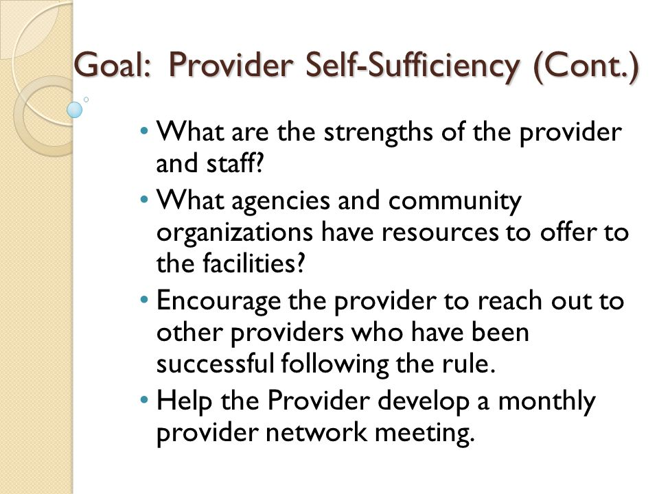 What are the strengths of the provider and staff.