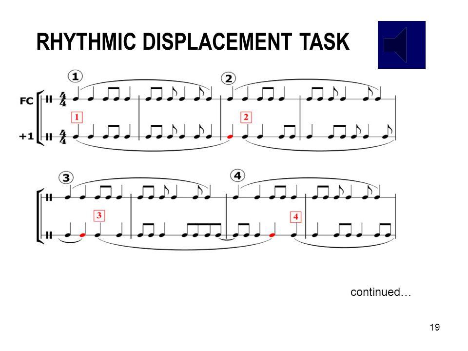 18 Augmentation Diminution Addition Subtraction Ostinato Gradual transformation Rhythmic displacement MINIMALIST SKILL SET bars cars cart mart malt ma