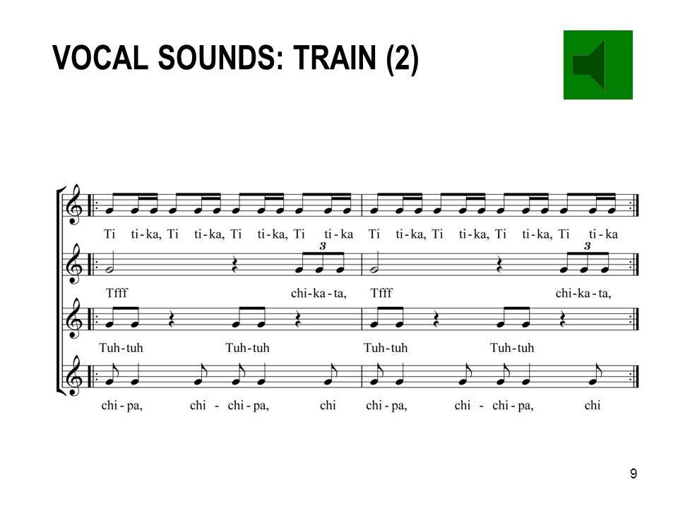8 VOCAL SOUNDS: TRAIN (1) ( 'Voiceworks' - Peter Hunt)