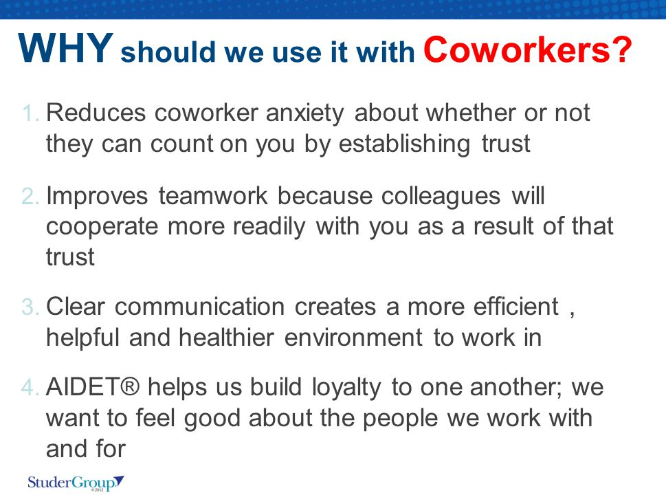 WHY should we use it with Coworkers.1.