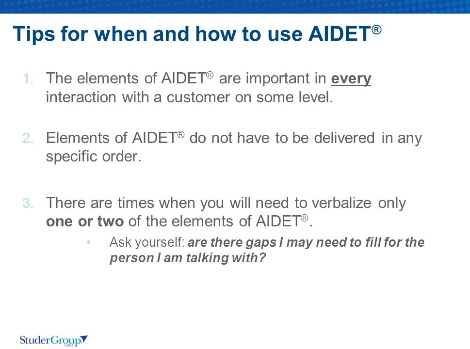 Tips for when and how to use AIDET ® 1.