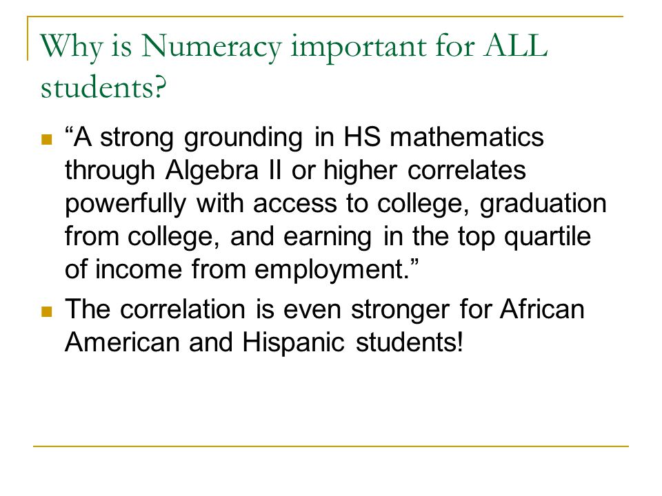 Why is Numeracy important for ALL students.