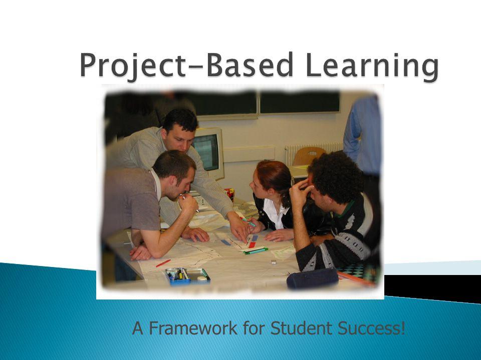 A Framework for Student Success!