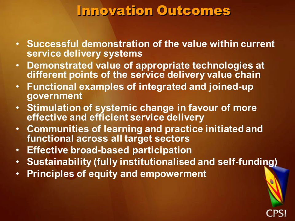FRAMEWORK INDICATORS The general conditions which set the conditions and opportunities for innovation INNOVATION DYNAMO INDICATORS Dynamic factors within government institutions shaping innovation in the delivery of public services EXTERNAL SUPPORT INDICATORS Research, Information, knowledge management and institutions supporting innovation in the delivery of public services INNOVATION OUTPUTS AND IMPACT INDICATORS Innovations in policy, procurement, internal processes, and service delivery arrangement