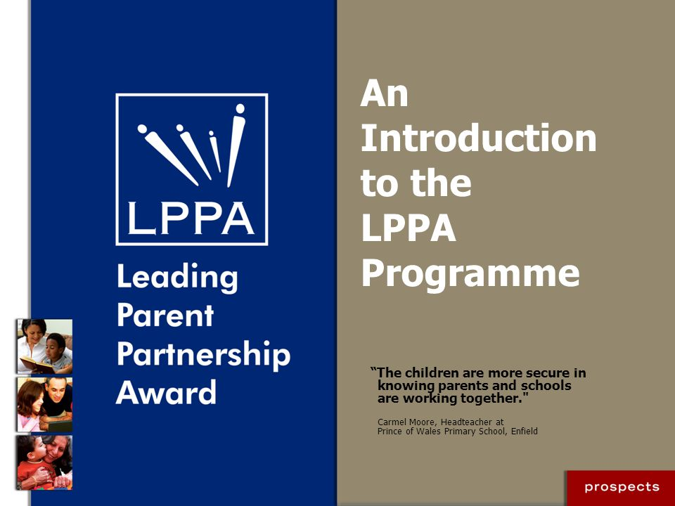 The LPPA Process: overview Self-evaluation Action planning Implementation and portfolio building Final verification