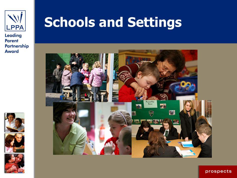 Schools and Settings