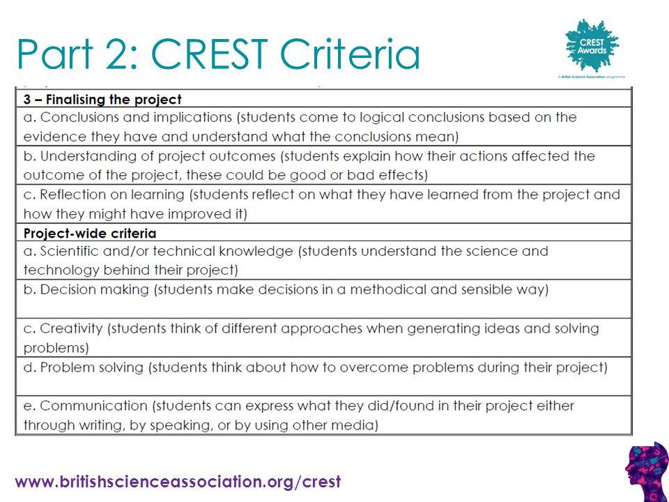 www.britishscienceassociation.org/crest Part 2: CREST Criteria