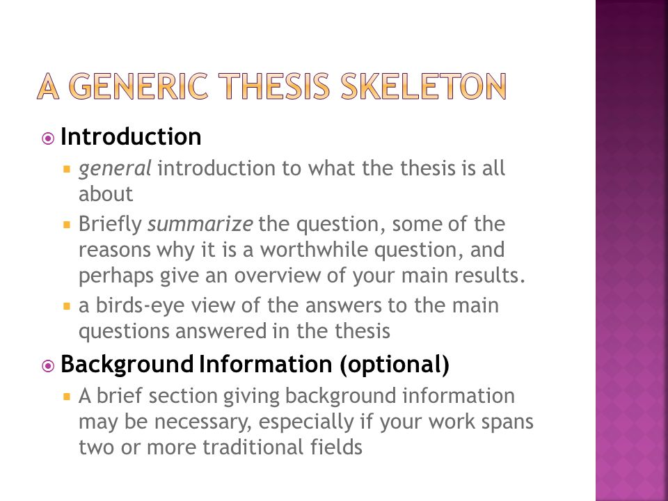  Introduction  general introduction to what the thesis is all about  Briefly summarize the question, some of the reasons why it is a worthwhile question, and perhaps give an overview of your main results.