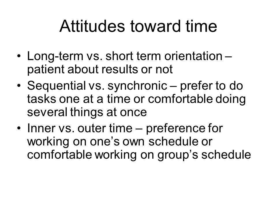 Attitudes toward time Long-term vs.