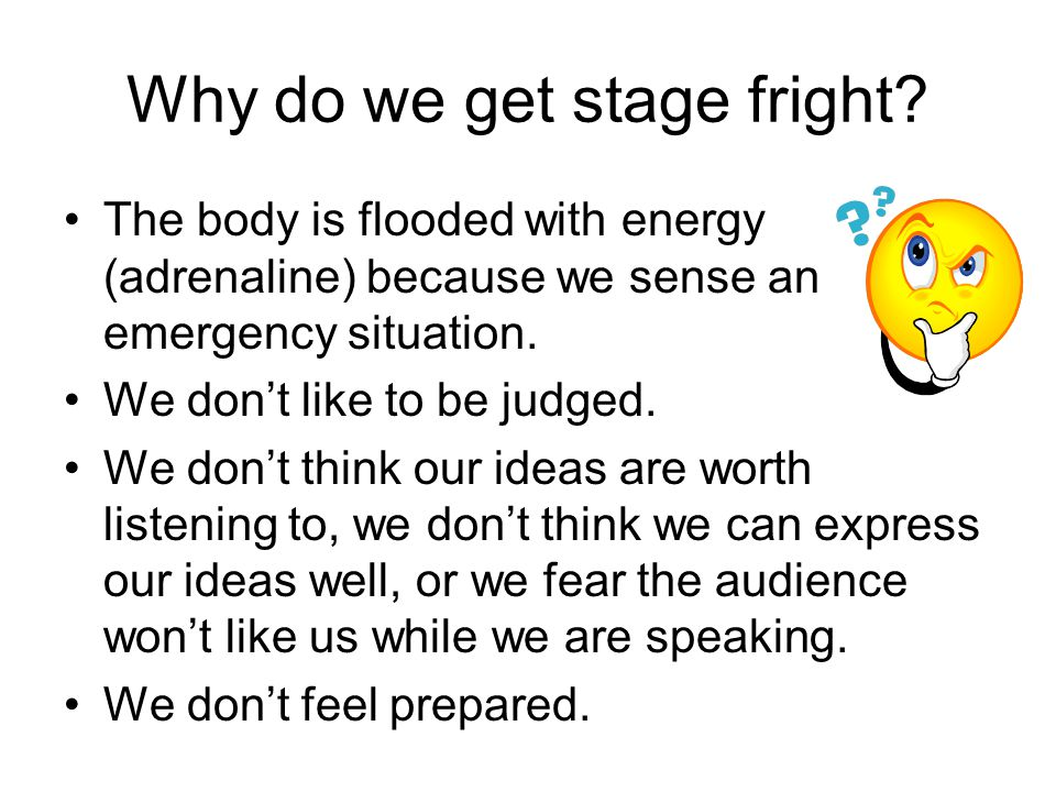 So how can we overcome a fear of speaking.Think your way out of uncomfortable feelings.
