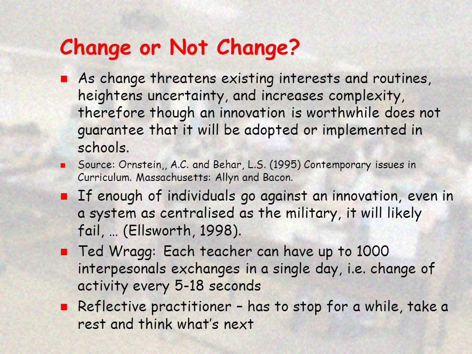 Change or Not Change.
