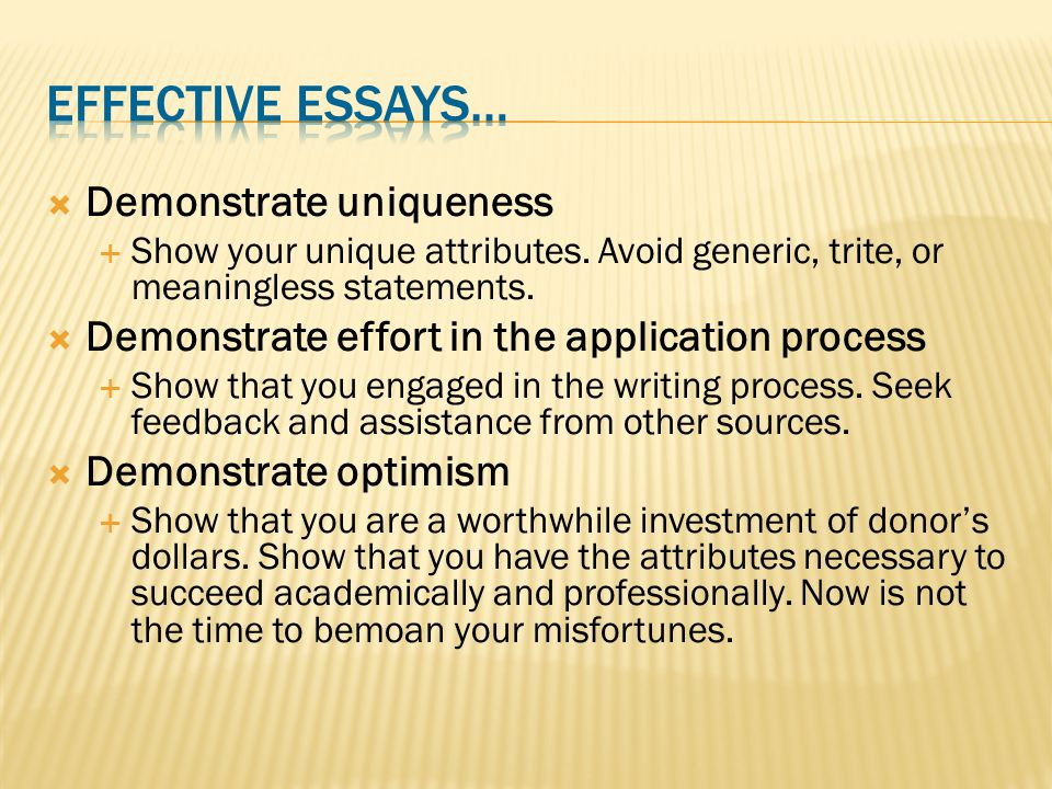  Demonstrate uniqueness  Show your unique attributes.
