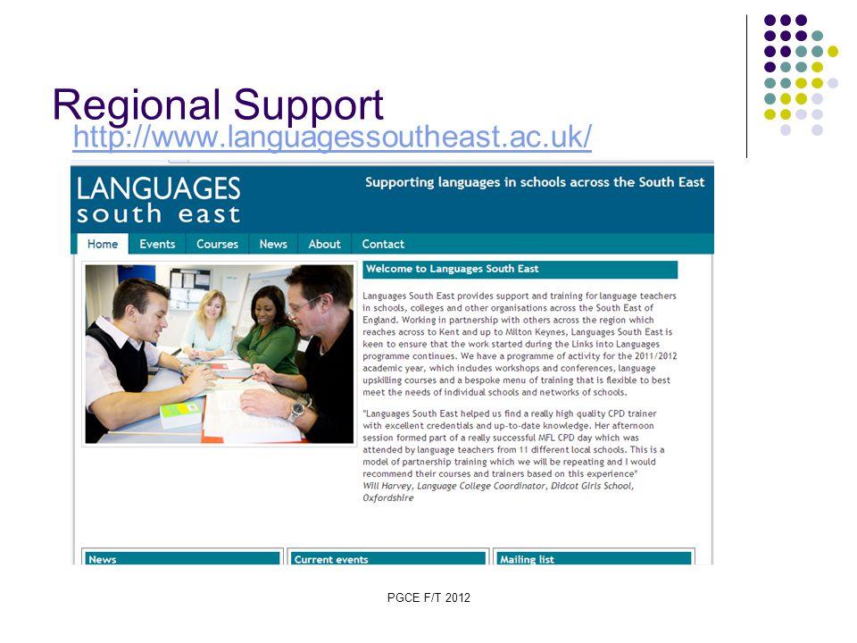 PGCE F/T 2012 Regional Support http://www.languagessoutheast.ac.uk/