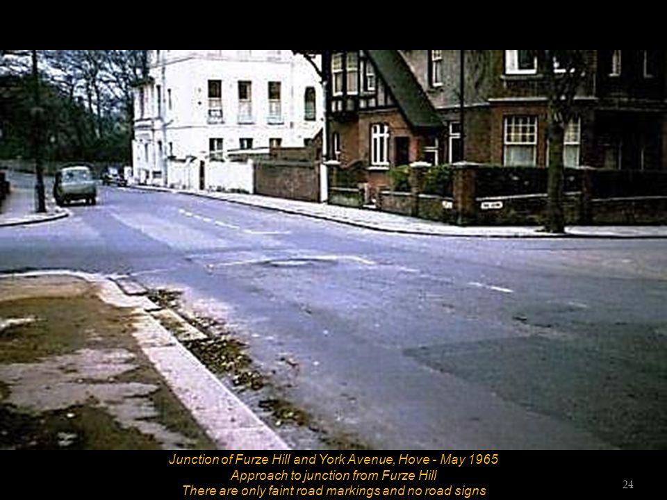 Junction of Furze Hill and York Avenue, Hove - May 1965 Approach to junction from Furze Hill There are no apparent road markings or road signs 23