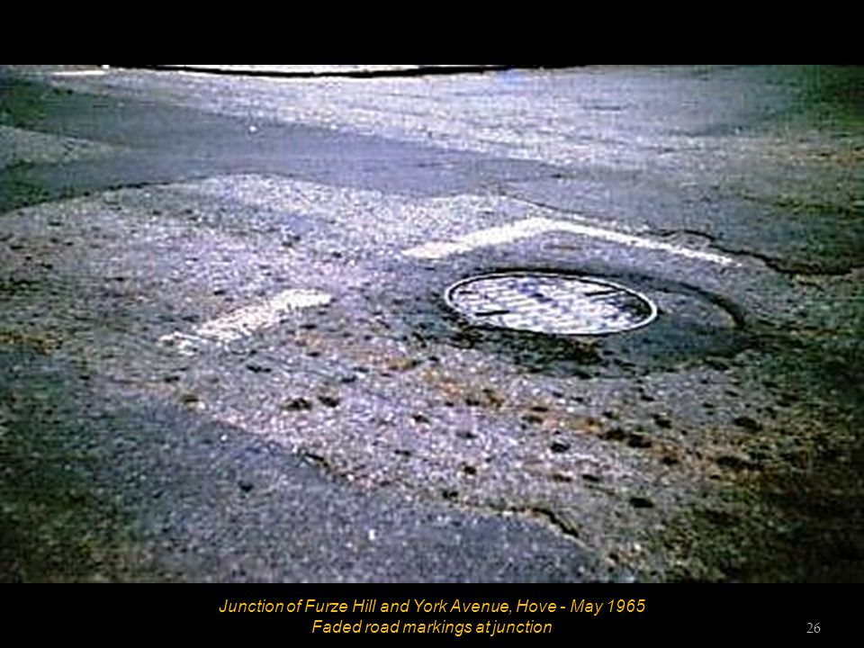 25 Junction of Furze Hill and York Avenue, Hove - May 1965 Faded road markings at junction