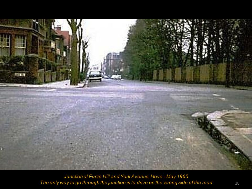 Junction of Furze Hill and York Avenue, Hove - May 1965 The only way to go through the junction is to drive on the wrong side of the road 27