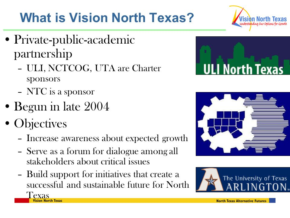 Alternatives evaluation completed Download at www.visionnorthtexas.org