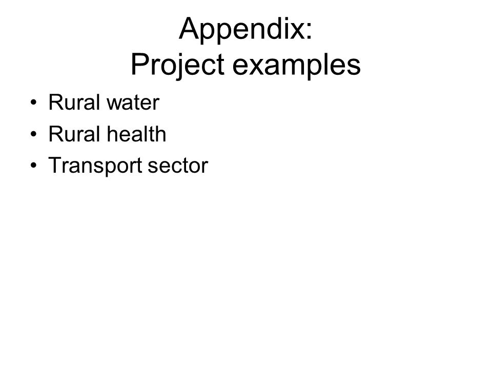 Appendix: Project examples Rural water Rural health Transport sector