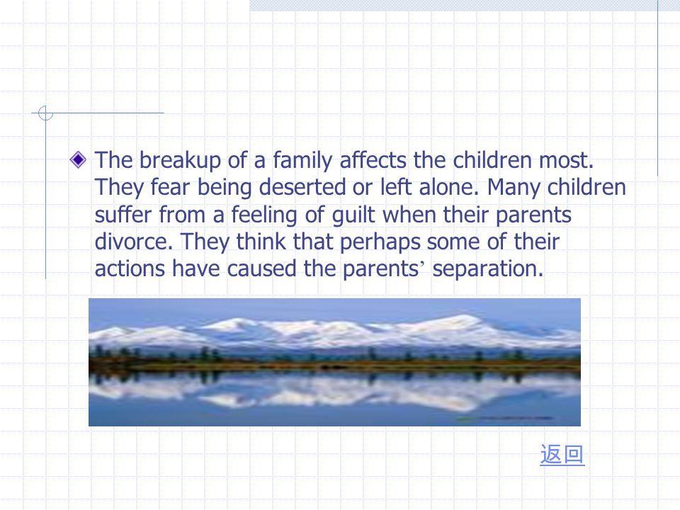 The breakup of a family affects the children most.