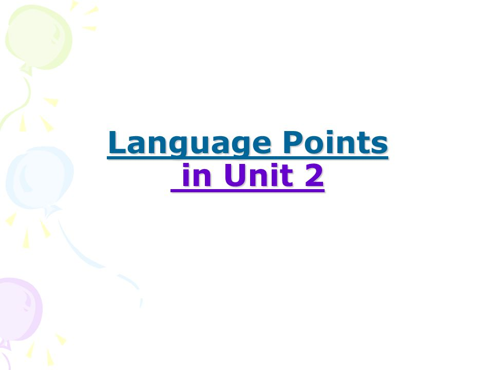 Language Points in Unit 2