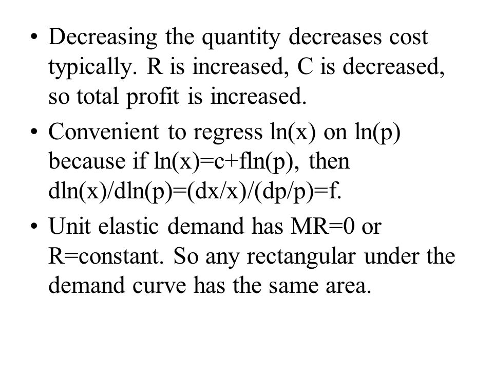 Decreasing the quantity decreases cost typically.