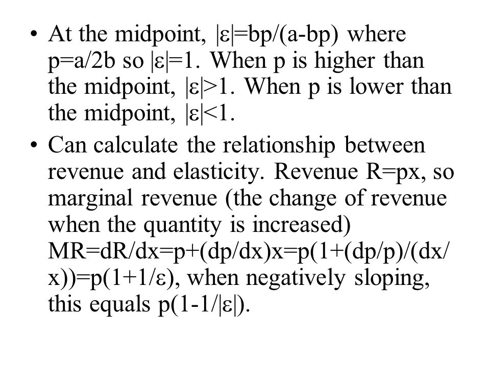 At the midpoint, |  |=bp/(a-bp) where p=a/2b so |  |=1.