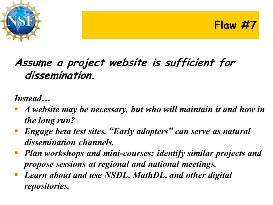 Flaw #7 Assume a project website is sufficient for dissemination.