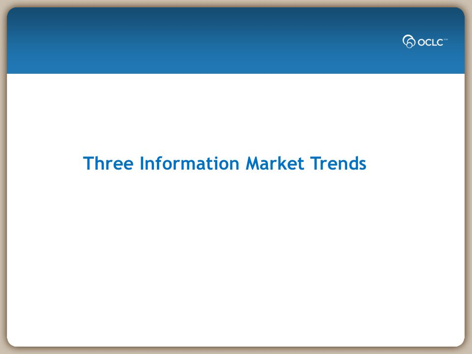 Three Information Market Trends