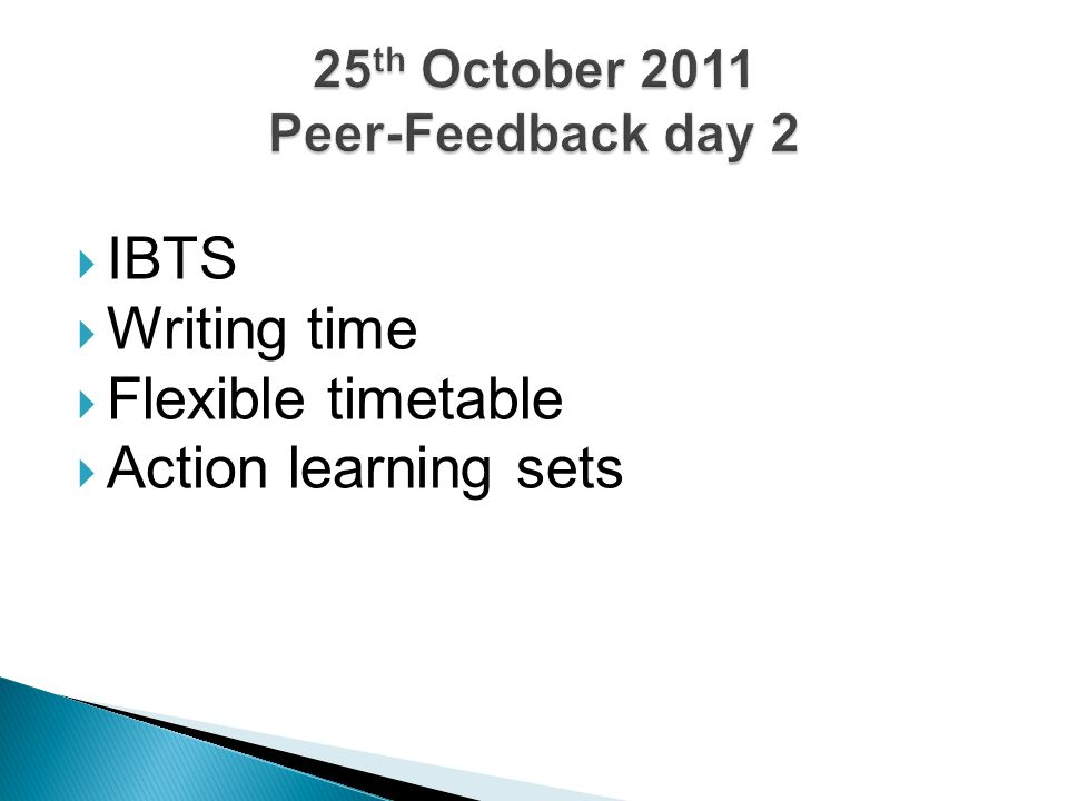 IBTS  Writing time  Flexible timetable  Action learning sets