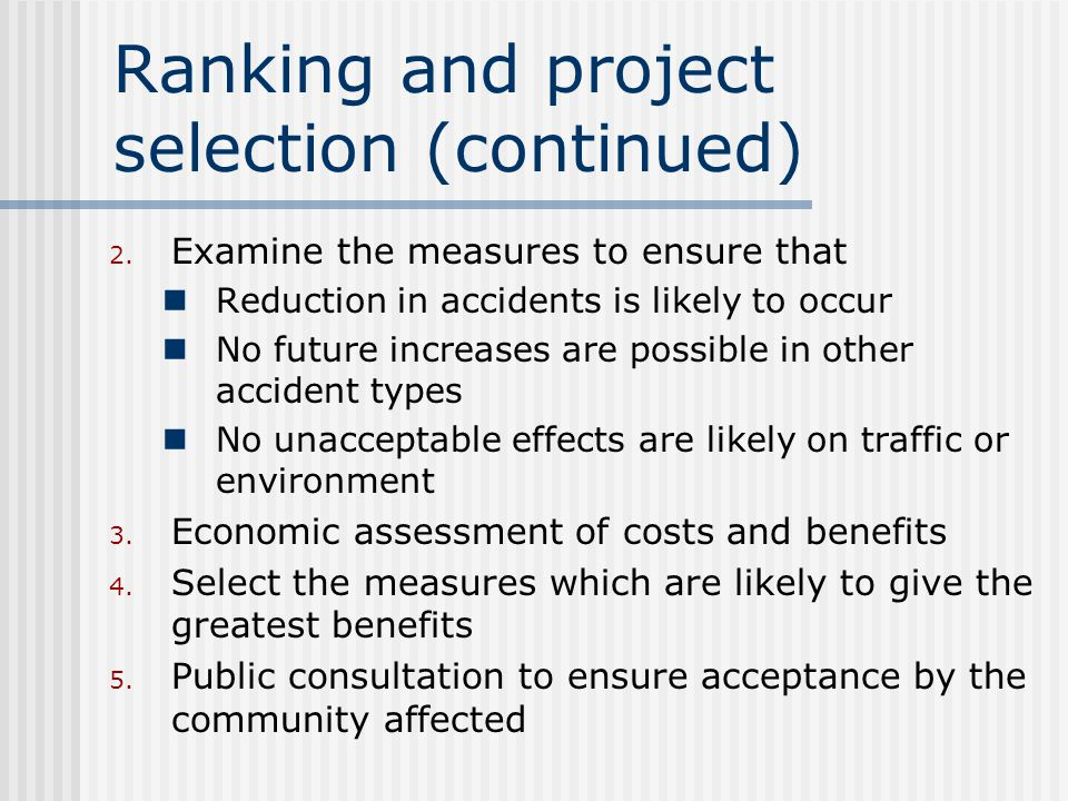 Ranking and project selection (continued) 2.