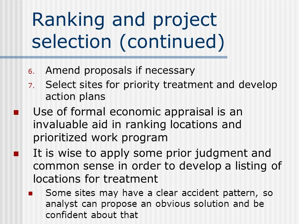 Ranking and project selection (continued) 6. Amend proposals if necessary 7.