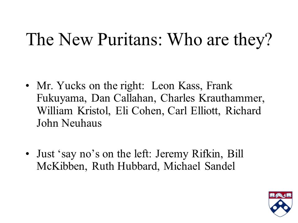 The New Puritans: Who are they. Mr.