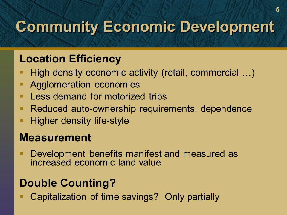 Community Economic Development Location Efficiency Measurement Double Counting.
