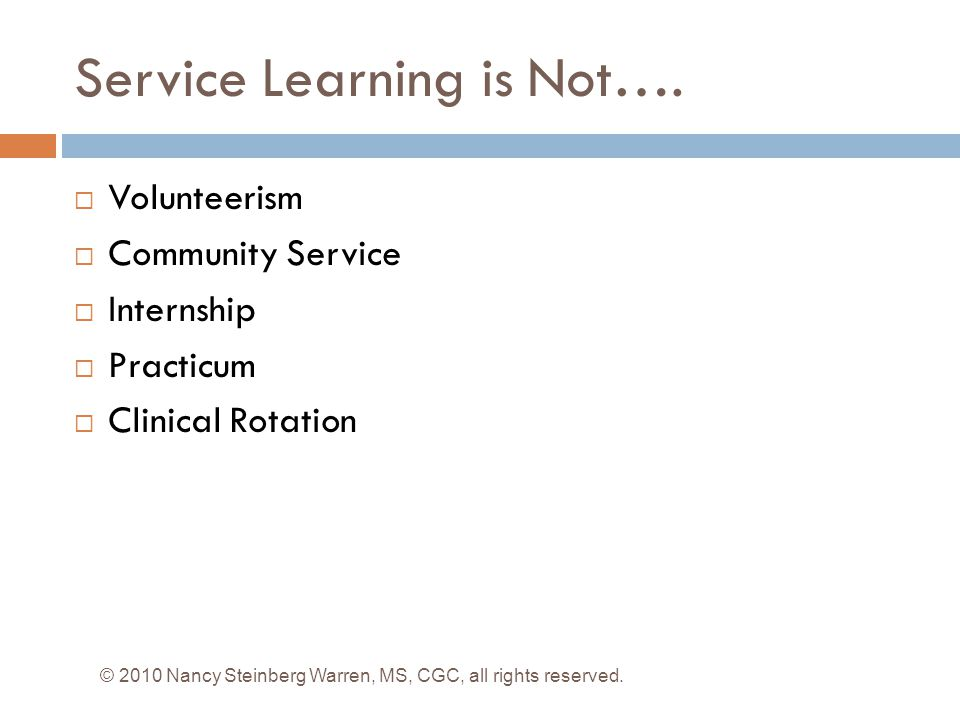 Service Learning is Not….