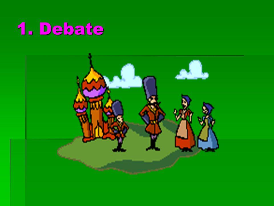 1. Debate