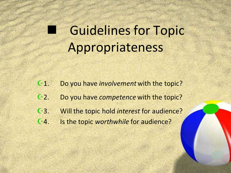 Guidelines for Topic Appropriateness Z5.Is the topic significant.
