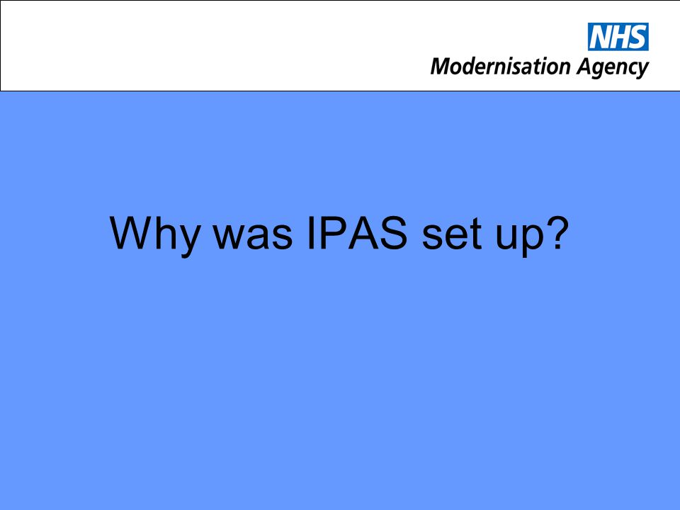 Why was IPAS set up