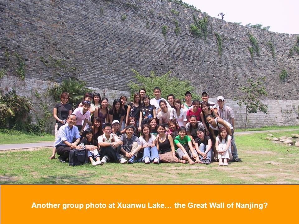 Another group photo at Xuanwu Lake… the Great Wall of Nanjing