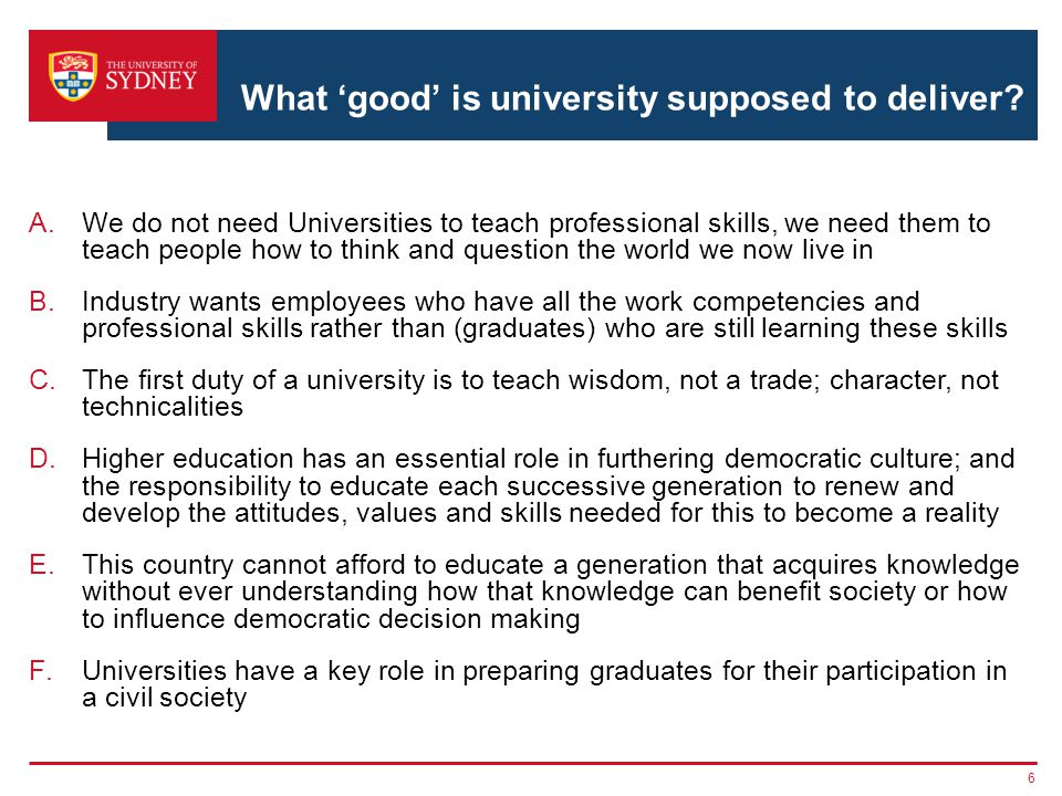 What 'good' is university supposed to deliver.