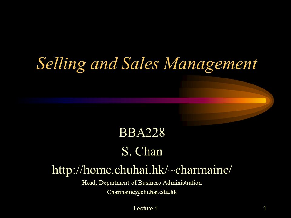 Lecture 11 Selling and Sales Management BBA228 S.