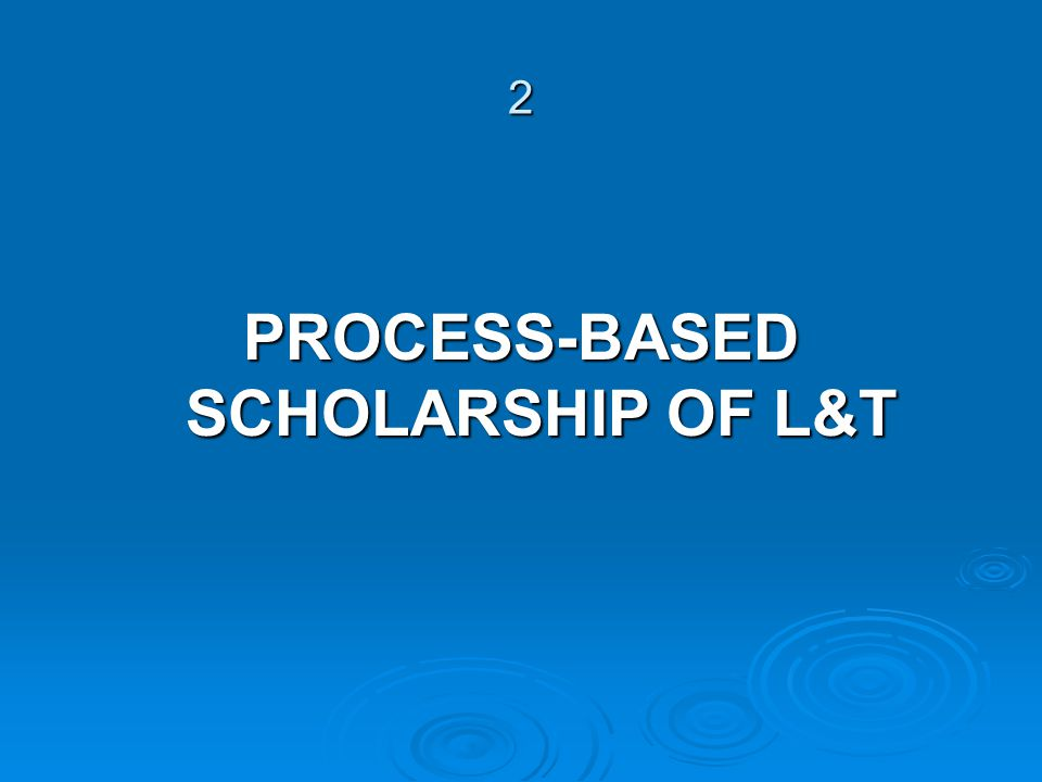2 PROCESS-BASED SCHOLARSHIP OF L&T